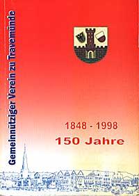 """""""Festschrift zum 150 jährigem Bestehen des GVT"""" (eine Zusammenfassung Travemünder Ereignisse, geschichtlicher Daten und Fotografien)"""